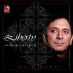 Liberty | album | Anil Kant