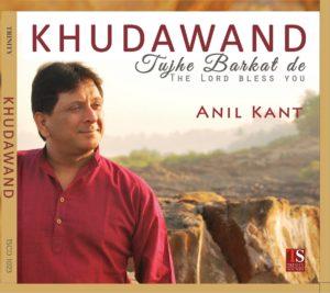 Khudawand Tujhe Barkat De | Anil kant | Album